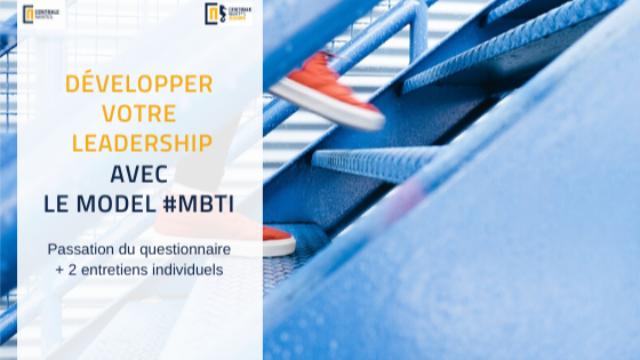 Développer votre LEADERSHIP avec le Model MBTI